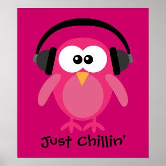 Precis Chillin rosa uggla med hörlurar Poster