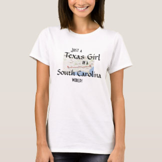 Precis en Texas flicka i en South Carolina värld T-shirts