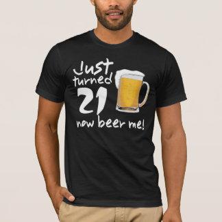 Precis vänd NU öl 21 mig FÖDELSEDAGutslagsplats T Shirt
