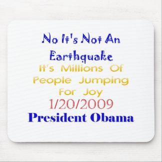 President Obama inte ett jordskalv Musmatta