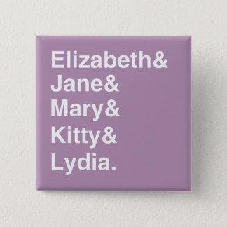 Pride- & fördomflickor som namn listar, knäppas standard kanpp fyrkantig 5.1 cm