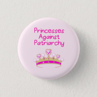 Princesses Mot Patriarchy Mini Knapp Rund 3.2 Cm