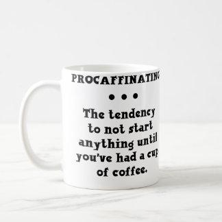 Procaffinating rolig kaffemugg vit mugg
