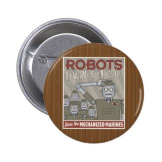 Propaganda för militär för vintagestilrobot knapp