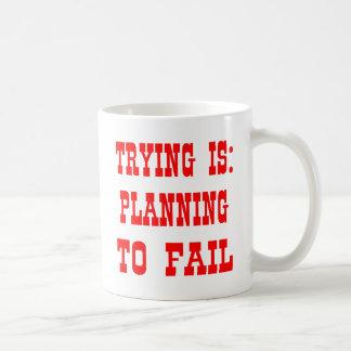 Pröva är: Planera som misslyckas Vit Mugg