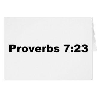 Proverbs7:23 Hälsningskort