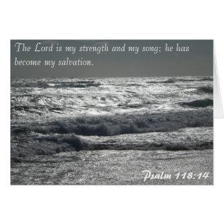 Psalm118:14 - lorden är min styrka hälsningskort