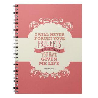 Psalm119:93 ska jag glömmer aldrig dina precepts. anteckningsbok