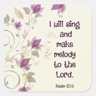 Psalm27:6 ska gör jag sjunga och melodi till fyrkantigt klistermärke