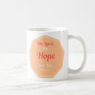 Psalm39:7 är mitt hopp i dig kaffemugg