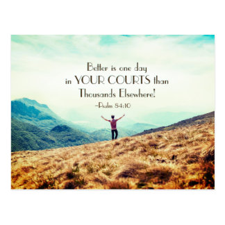 Psalm84:10 Better är en dag i din domstolbibel Vykort