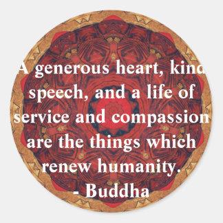 QUOTATION för Buddha medkänslaCITATIONSTECKEN Runt Klistermärke