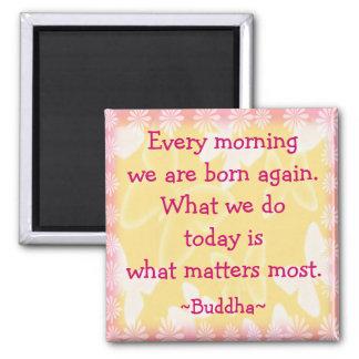 Quotation för Buddha morgonmotivation Magnet