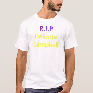 R.I.P Delonte Campbell T-shirts
