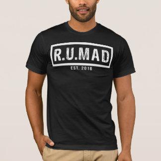 R.U.MAD - T-tröja för officiell RUMAD [ÄR DU som Tröja