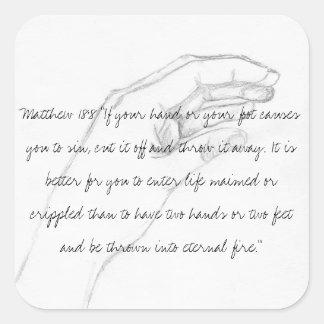 räcka den Matthew 18:8 Fyrkantigt Klistermärke