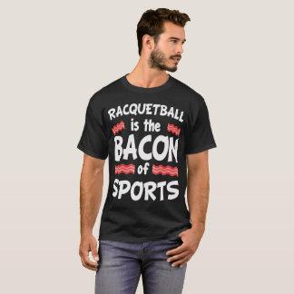 Racquetballen är baconen av roliga sportar tee shirts