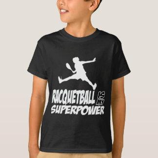 racquetballen är min superpower t shirts