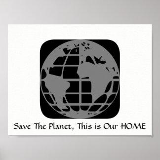 """""""Räddade planeten, detta är vår hem-"""" affisch"""