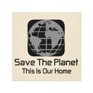 """""""Räddade planeten, detta är vår hem- """" kanfas Canvastryck"""