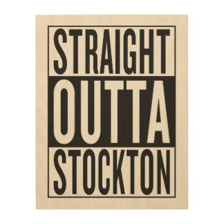rak outta Stockton Trätavla