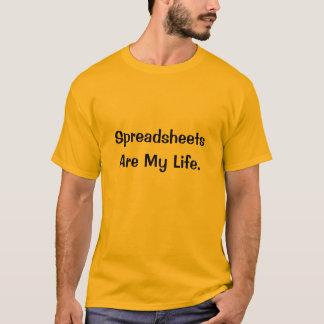 Räkneark är mitt liv - skämtkontor T T Shirt