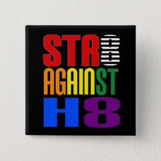 Raksträcka mot bundsförvant för hat LGBT Standard Kanpp Fyrkantig 5.1 Cm