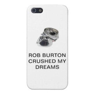 Råna Burton krossade min drömmar iPhone 5 Fodraler