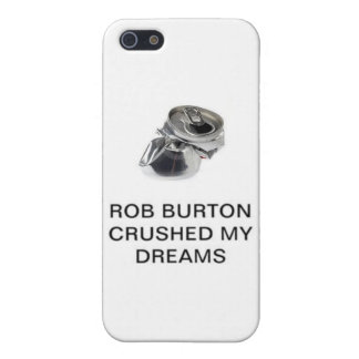 Råna Burton krossade min drömmar iPhone 5 Skal