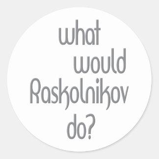 Raskolnikov Runt Klistermärke