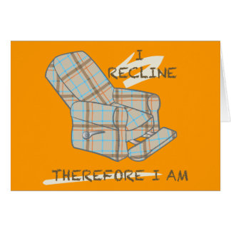 """""""Recline jag"""" det tomma kortet Hälsningskort"""
