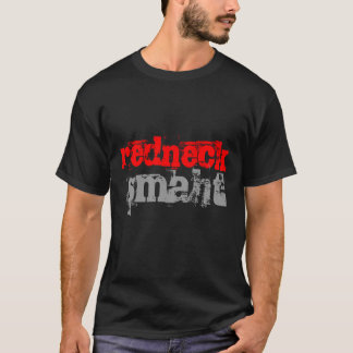 Redneck Smaht Tee Shirt