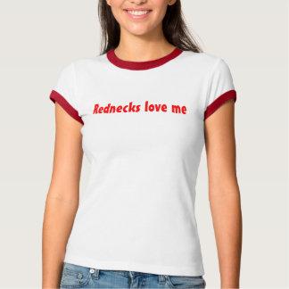 Rednecks älskar mig T-tröja T-shirts