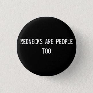 Rednecks är folk för mini knapp rund 3.2 cm