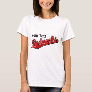 Rednecks T-shirts