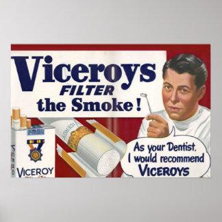 Rekommendera Viceroys, som din tandläkare som jag  Poster
