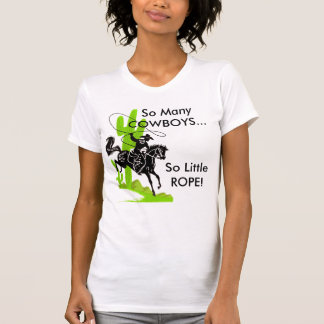 REP för så många COWBOYS… så lite! Tee Shirt
