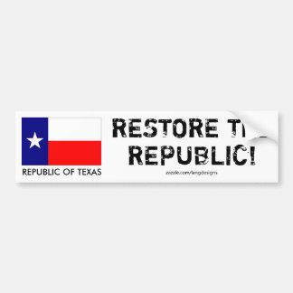Republik av Texas - ÅTERSTÄLLANDE REPUBLIKEN! Bildekal