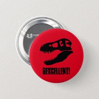 """""""Rexcellent!"""", T-Rex skalle Standard Knapp Rund 5.7 Cm"""