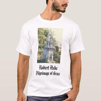 Robert Aske, pilgrimsfärd av nåd, Robert Aske Tee Shirt