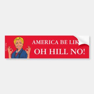 Rolig Anti Hillary Clinton bildekal
