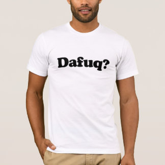 Rolig dafuqhumor t shirt