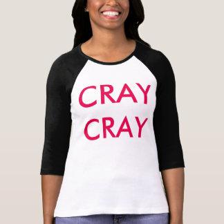 Rolig dam tshirt för CRAY-CRAY Tröja
