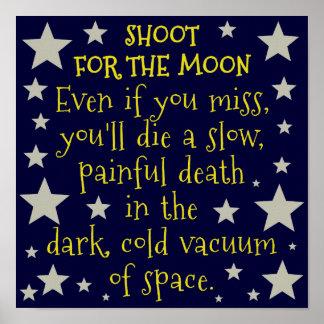 Rolig Demotivational rymdenmåne Affischer