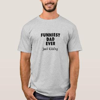 Rolig fars dagTshirt Tee Shirt