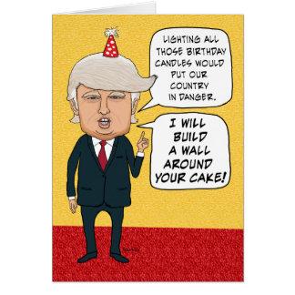Rolig födelsedag: Donald Trump bygger en tårtavägg Hälsningskort