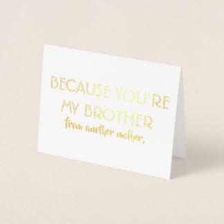 Rolig Groomsman eller bäst man - du är min broder Folierat Kort