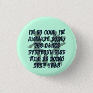 Rolig kall dansaresatir mini knapp rund 3.2 cm
