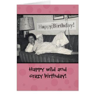 Rolig lycklig vild och galet födelsedagkort hälsningskort