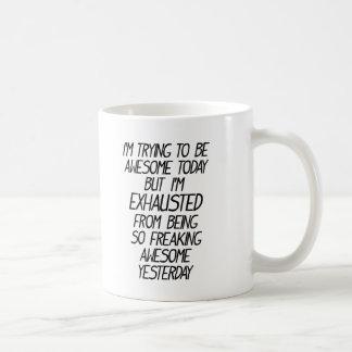 Rolig pröva I-förmiddag att vara enormt i dag Kaffemugg
